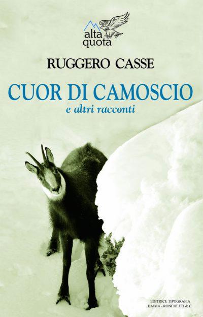 Cuor di Camoscio - Ruggero Casse (copertina)