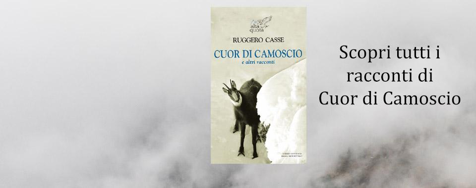 Ruggero Casse - Cuor Di Camoscio - Scopri